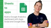 How to build a Google Analytics Dashboard with Apps Script and Google Sites